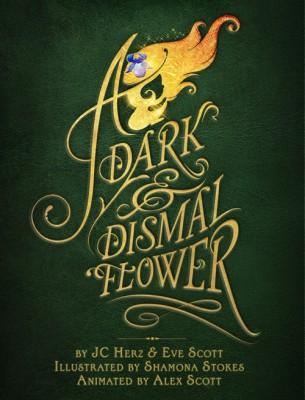 A Dark & Dismal Flower